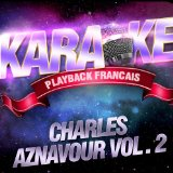 Nous Nous Reverrons Un Jour Ou L'autre - Karaok Playback Instrumental - Rendu Clbre Par Charles Aznavour