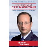 Fran�ois Hollande, comment devenir pr�sident ?