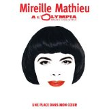 Mathieu, Mireille -  l'Olympia / Une place dans mon coeur